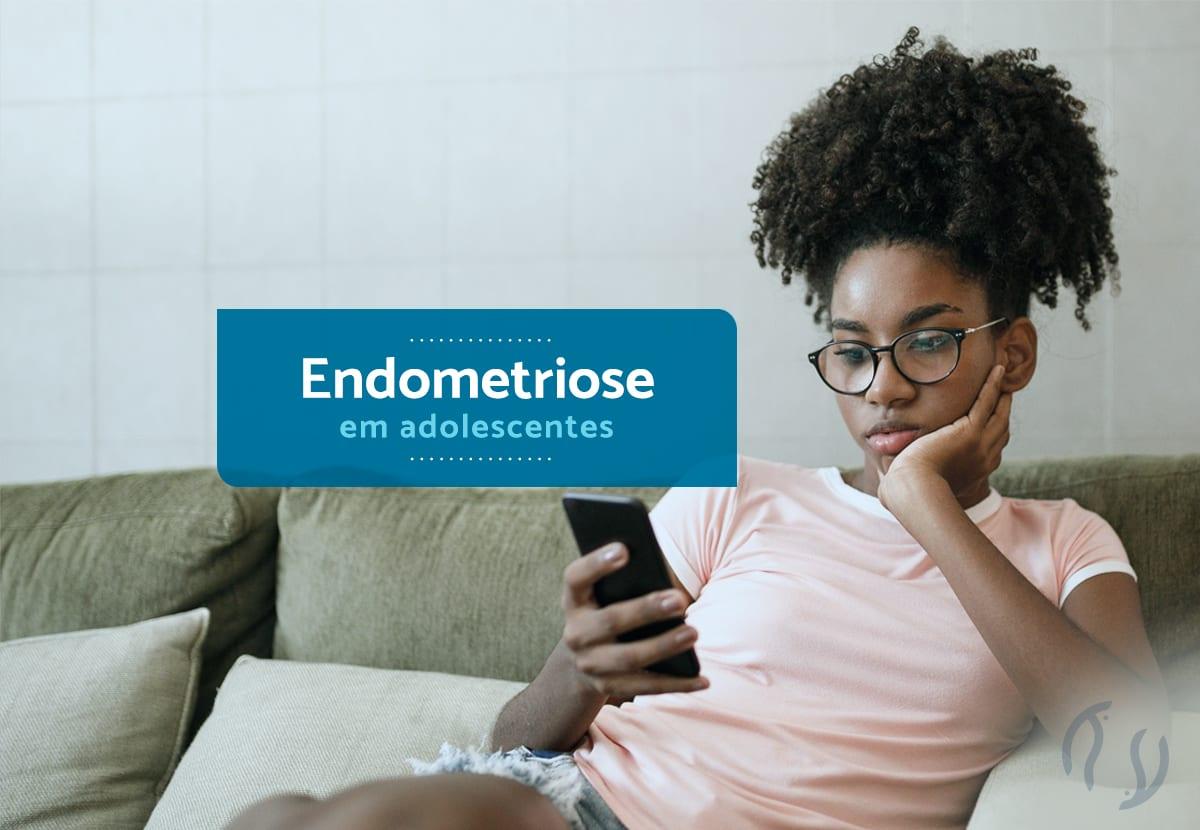 Endometriose em adolescentes