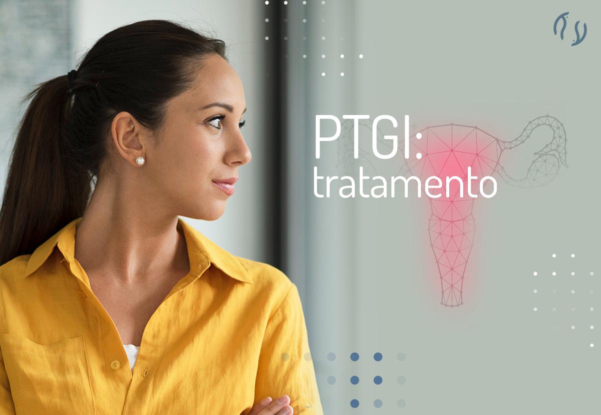 PTGI: tratamento